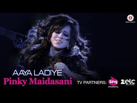 Aaya Ladiye - Music Video | Pinky Maidasani Peacoc