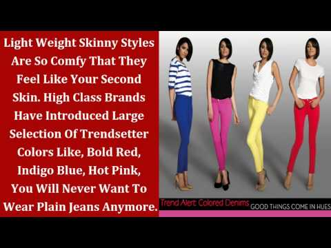 Fashion Trends | Colored Jeans For Women | Beauty, Fashion & Makeup