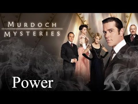 Murdoch Mysteries - Season 1 - Episode 1 - Power