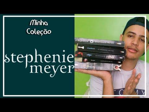 Meus livros da Stephenie Meyer - A autora de Crepúsculo | Patrick Rocha