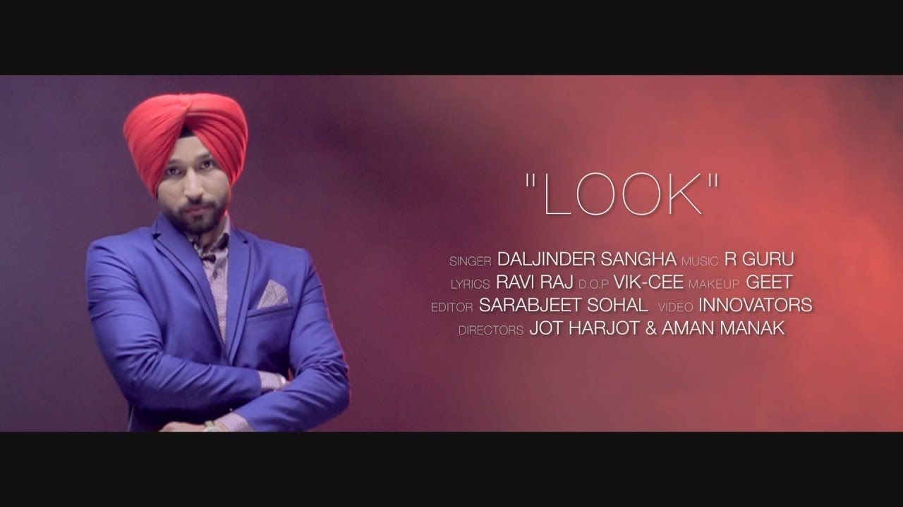 Look Song Teaser By Daljinder Sangha