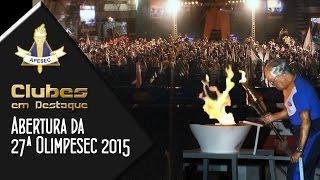 Abertura 27ª Olimpesec – 11-08-2015