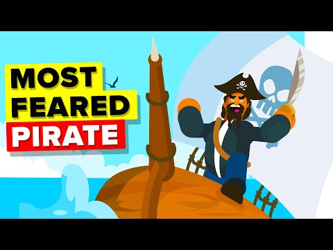 The Most Feared Pirate in the World - Blackbeard