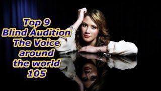 Video Top 9 Blind Audition (The Voice around the world 105) MP3, 3GP, MP4, WEBM, AVI, FLV Juni 2019