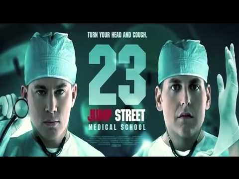 23 JUMP STREET MEDICAL SCHOOL   OFFICIAL TRAILER 2017 [HD]