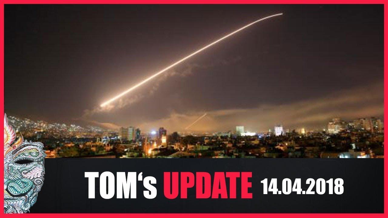 Tom's Update KW15/18 – Militärschlag gegen Syrien hat begonnen!
