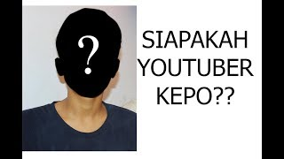 Video Kepoin Youtuber Kepo - Siapakah Youtuber Kepo? MP3, 3GP, MP4, WEBM, AVI, FLV Oktober 2017