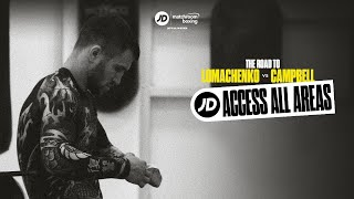 JD Access All Areas | The road to Vasiliy Lomachenko vs Luke Campbell (ep 1)