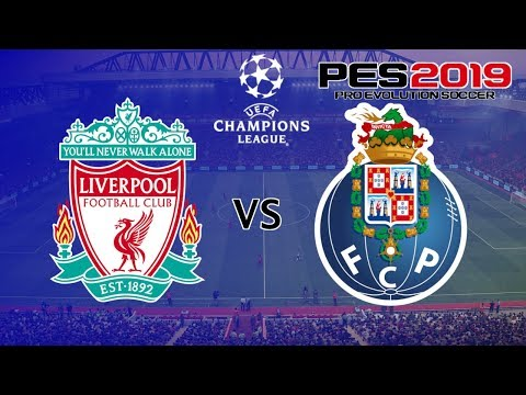 Liverpool Vs FC Porto - UEFA Champions League Quarter Final 1st Leg - PES 2019