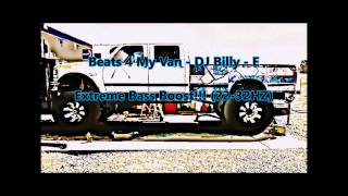Video Beats 4 My Van - DJ Billy - E (slowed) Extreme Bass Boost!!! MP3, 3GP, MP4, WEBM, AVI, FLV Juni 2018