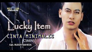 Download lagu Lucky Item Cimin Cinta Minimalis Mp3