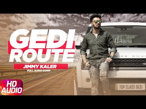 Gedi Route | Audio Song | Jimmy Kaler | Latest Pun