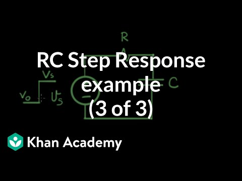 rc step response example (3 of 3) (video) khan academyExample 2 Transient Analysis Rc Circuit 1st Order Youtube #20