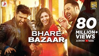 Video Bhare Bazaar – Namaste England| Arjun| Parineeti| Badshah| Rishi Rich| Vishal Dadlani| Payal Dev MP3, 3GP, MP4, WEBM, AVI, FLV Oktober 2018