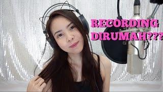 Video CARA RECORDING DI RUMAH dan ALAT YANG DIPAKAI + TIPS! MP3, 3GP, MP4, WEBM, AVI, FLV Desember 2017