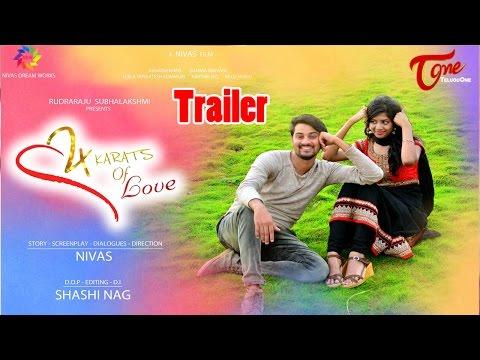 24 Karats Of Love    Latest Telugu Short Film Trailer 2017    By Nivas