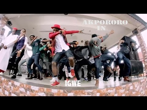 Akpororo - Igwe (Official Music VIdeo)