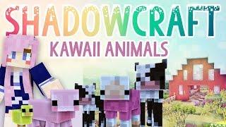 Kawaii Animals | Shadowcraft 2.0 | Ep.7