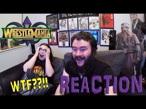 WWE WRESTLEMANIA 34 REACTION!!!