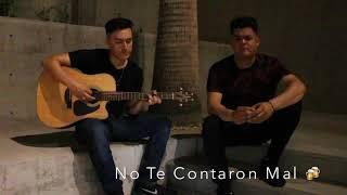 No Te Contaron Mal (Cover) - Christian Nodal | Tony Santos y Jose Del Toro