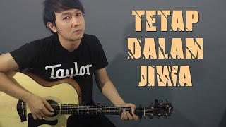 Video (Isyana Sarasvati) Tetap Dalam Jiwa - Nathan Fingerstyle Cover MP3, 3GP, MP4, WEBM, AVI, FLV November 2017