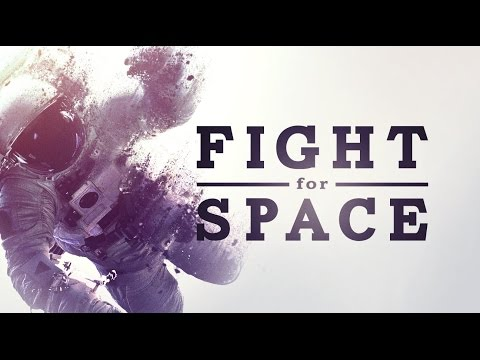 FIGHT FOR SPACE - Official Theatrical Trailer