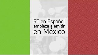 RT en Español inicia sus emisiones en México (canal 710 de Izzi Tv)