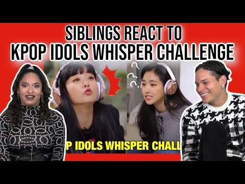 Siblings react to Kpop Idols Whisper Challenge Compilation 😂👌| REACTION