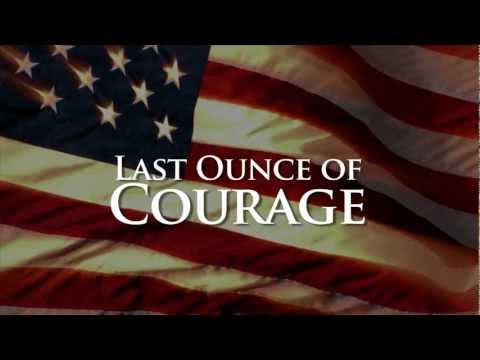Last Ounce of Courage (Trailer)