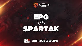 EPG vs Spartak Esports, D2CL Season 13, Grand Final, game 1 [Lum1Sit]
