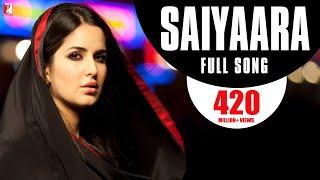 Download Youtube: Saiyaara - Full Song | Ek Tha Tiger | Salman Khan | Katrina Kaif | Mohit Chauhan | Taraannum Mallik