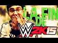 FIN DE WWE 2K15 Feat un abonné ! (Derniére vidéo bonus)