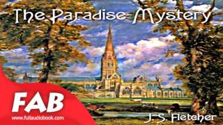 The Paradise Mystery Full Audiobook by J. S. FLETCHER by Detective Fiction