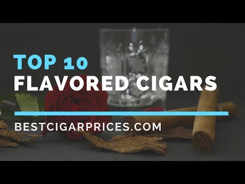Top 10 Flavored Cigars