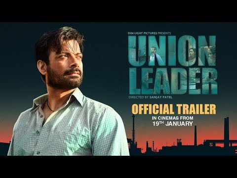 UNION LEADER Official trailer of upcoming Bollywood movie