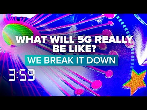 We Break Down What 5G Will Really Be Like (The 3:59, Ep. 475)