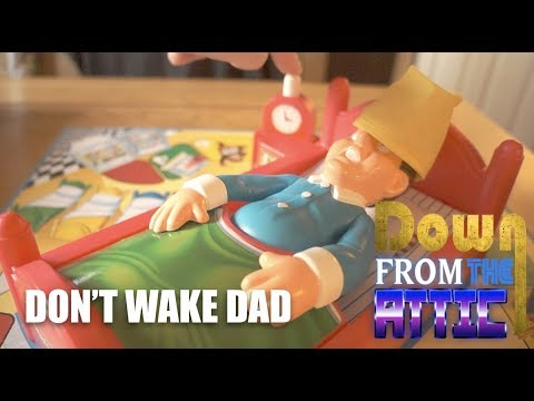 Don't Wake Dad: Down From The Attic 28