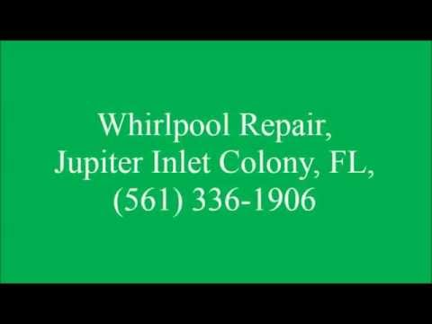 Whirlpool Repair, Jupiter Inlet Colony, FL, (561) 336-1906