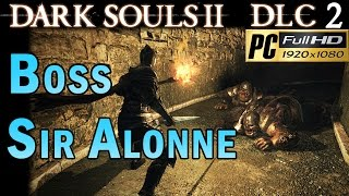 Video Dark souls 2 DLC 2 Crown Of The Old Iron King - Sir Alonne BOSS Strategy 1080p MP3, 3GP, MP4, WEBM, AVI, FLV April 2019