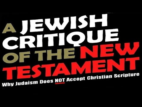 New Testament Critique  הברית החדשה (reply 2 One For Israel Jews For Jesus Chosen People Ministries)
