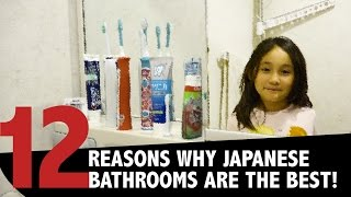 12 Reasons Why Japanese Bathrooms are the Best!