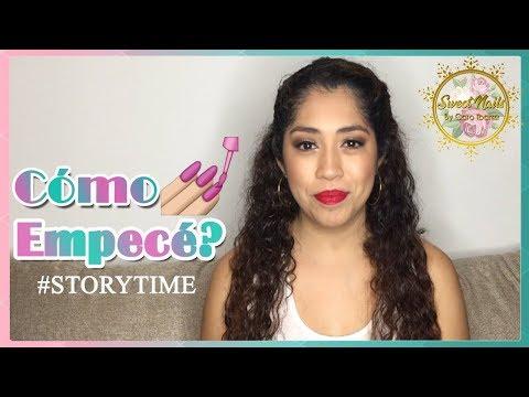 Modelos de uñas - Cómo Comencé en Este Mundo de las Uñas? MIS PRIMERAS APLICACIONES! #StoryTime