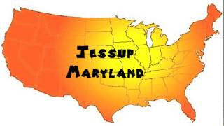 Jessup (MD) United States  city photos gallery : How to Say or Pronounce USA Cities — Jessup, Maryland