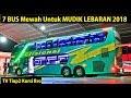7 Bus Akap Mewah Rute Jarak Jauh Untuk Mudik Lebaran