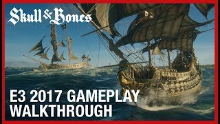 Skull & Bones - E3 2017 Gameplay Trailer