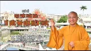 Đạo Phật Ngày Nay - Từ Ước Mơ Đến Hiện Thực | TT. Thích Nhật Từ