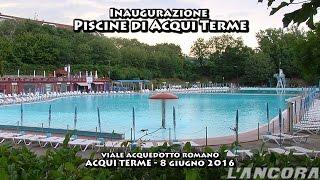 Acqui Terme Italy  city pictures gallery : Inaugurazione piscina di Acqui Terme 2016