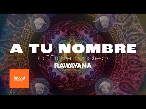 A Tu Nombre  - Rawayana (Video)