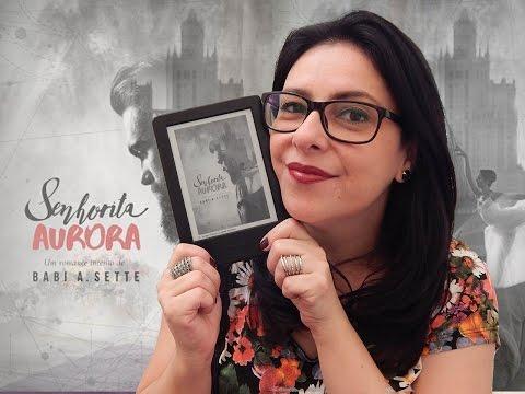[Resenha] Senhorita Aurora - Babi A. Sette | Ju Oliveira
