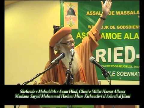 Ghazi e Millat Hazrat Allama Sayyid Hashmi miyan Ashrafi zat 17 09 2011 Faried-Ul-Islam Amsterdam